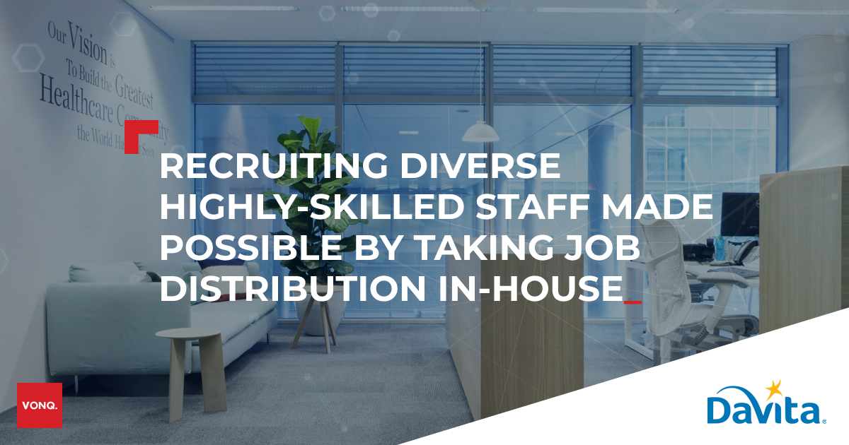 DaVita: Recruiting diverse Highly-skilled Staff made